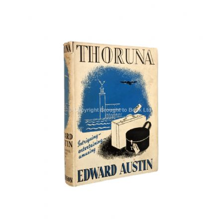 Thoruna by Edward Austin First Edition Hutchinson 1937